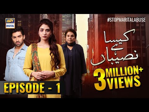 Kaisa Hai Naseeban Episode 1 - 9th January 2019 - ARY Digital [Subtitle Eng]