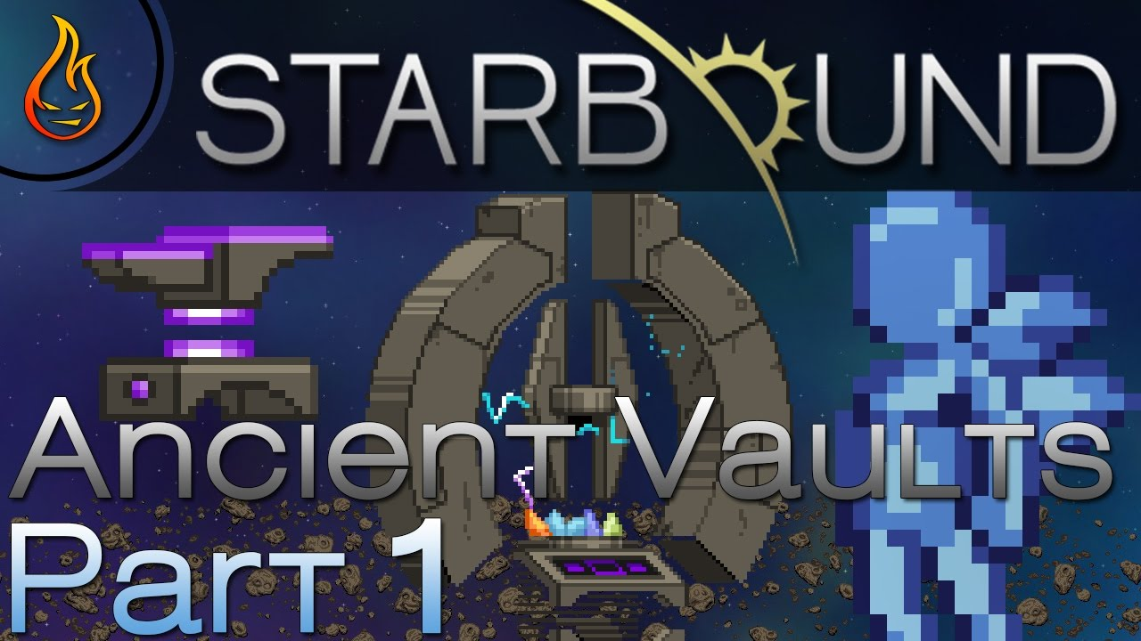 Ancient Vaults - Starbound Unstable Update Part 1