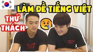 Lần đầu làm đề thi tiếng Việt Đại học tại Hàn Quốc???