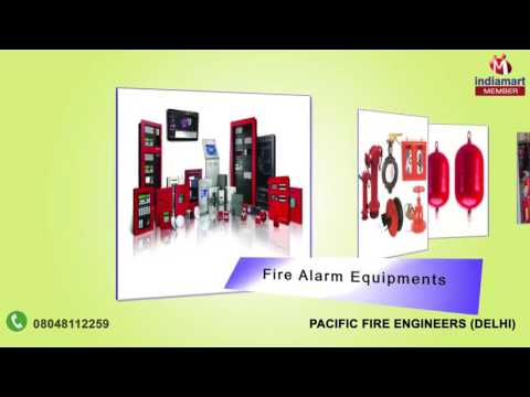 Fire Protection Products By Pacific Fire Engineers, Delhi