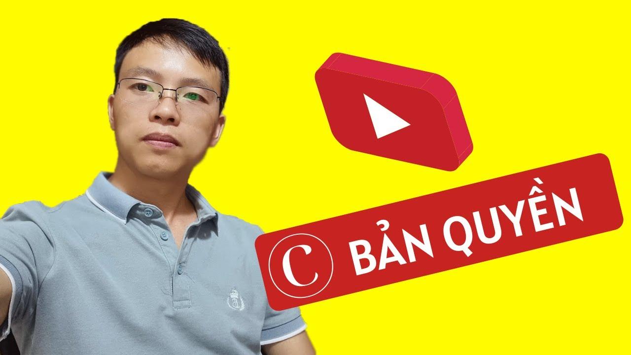 Bản quyền Youtube - Giải đáp tất tần tật