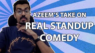 Azeem Banatwalla On Real Stand Up Comedy | EIC | East India Comedy | Funny Standup Struggles
