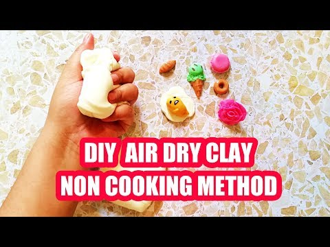 DIY AIR DRY CLAY ( SUPER EASY NO COOK  )