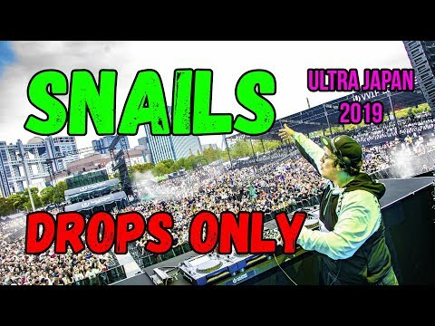 SNAILS @ Ultra Japan 2019 DROPS ONLY