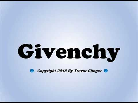 How To Pronounce Givenchy - 동영상