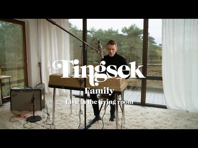 Tingsek - Family (Live in the living room)
