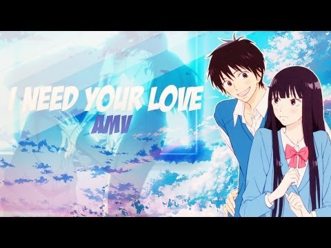 [IS] I Need Your Love AMV