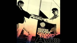 Reefer Decree - Grand Theft Audio