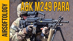 A&K M249 PARA SAW - Support Gun on a Budget | Airsoftology Review