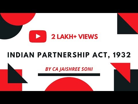 Indian Partnership Act, 1932 | CPT, CS Foundation Law by CA Jaishree Soni