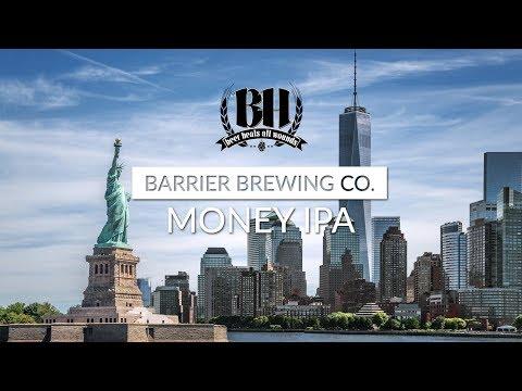 Beer Healer In NYC - Barrier Brewing Money IPA