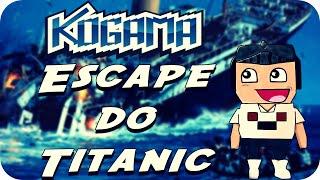 Kogama - Escape do Titanic