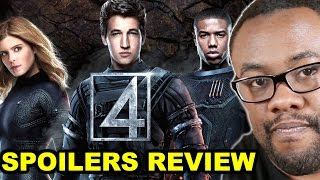 FANTASTIC FOUR 2015 Movie Spoilers Review : Black Nerd