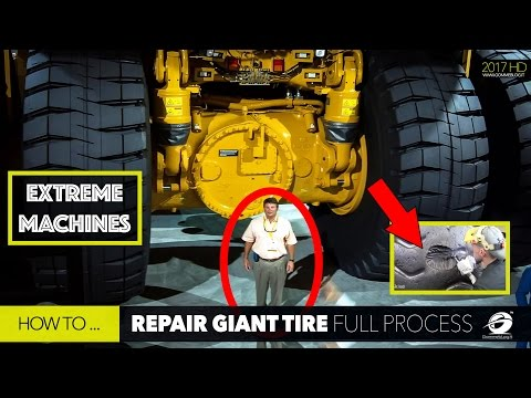 HOW TO Repair a $45,000 Damaged GIANT Tire. Extreme Tire Repair by REMA TIP TOP