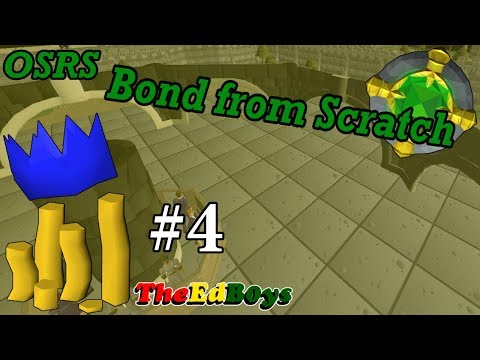 OSRS Bond from Scratch | F2P Money Making Series S1E4