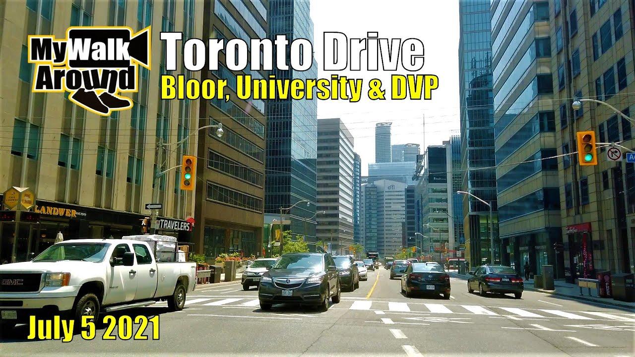 Toronto drive on July 5 2021 along Bloor St, Queen's park / University Ave & The Gardiner expressway