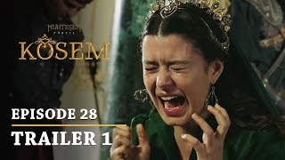 """Magnificent Century Kosem"" Episode 28 Trailer 1 - English Subtitles"