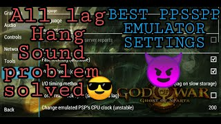 PPSSPP - Best settings for ALL GAMES ANDROID  Solve Hang Problem-No Lag with Proof V1.10.3 [2020]😃🔥👍