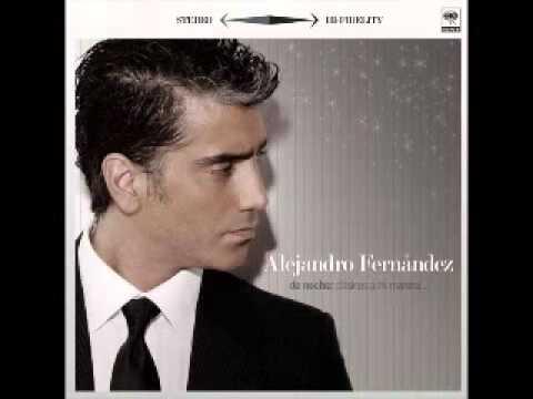 Alejandro Fernandez   Perfume De Gardenias