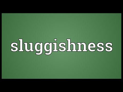 Header of sluggishness