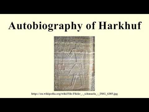 Autobiography of Harkhuf