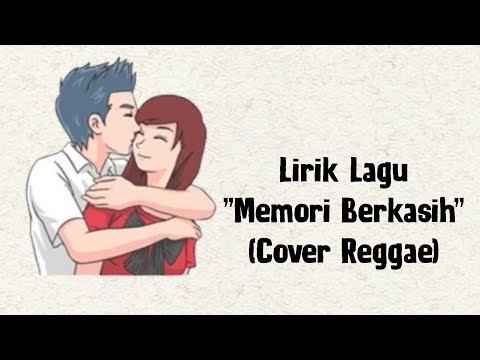 MEMORI BERKASIH (COVER REGGAE)   Lirik Lagu Versi Animasi