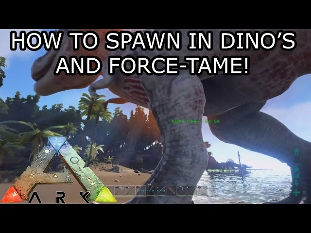 ARK: SURVIVAL EVOLVED - (CONSOLE) - HOW TO SPAWN IN DINO'S AND FORCE