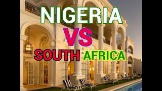 Nigeria vs South Africa(finest mansion)