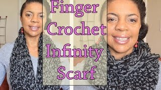 How To Finger Crochet - 1 Hour Infinity Circle Scarf