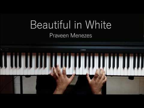 Beautiful in White (Shane Filan) | Piano Cover and Tutorial | Praveen Menezes