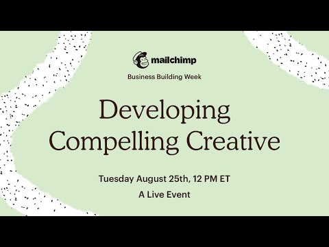 Developing Compelling Creative