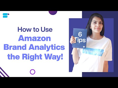 How to Use Amazon Brand Analytics Tool to Perfect Your PPC campaign – 6 Easy Tips