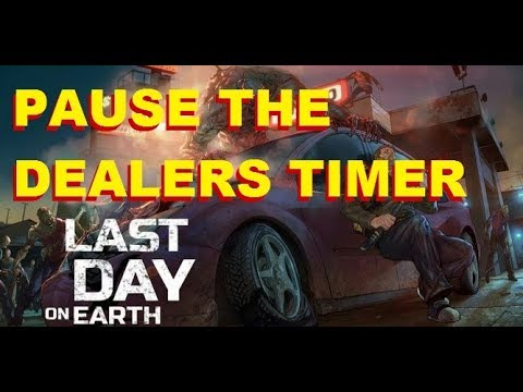 Last Day on Earth Pause the Dealers timer.