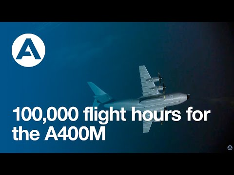 100,000 flight hours for the A400M