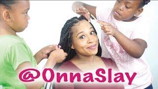 8 and 10 year old girls SLAY my Box Braids - OnnaSlay!