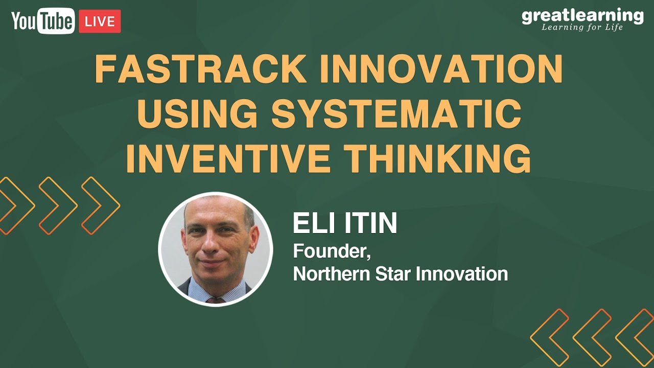 Fastrack Innovation Using Systematic Inventive Thinking | Live Session