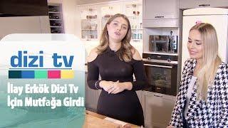 İlay Erkök Dizi Tv için mutfağa girdi - Dizi Tv 664. Bölüm