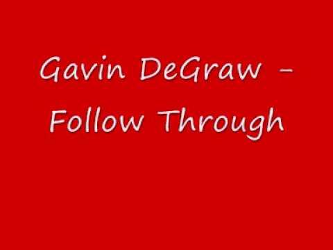 Gavin DeGraw Follow Through with lyrics in sidebar