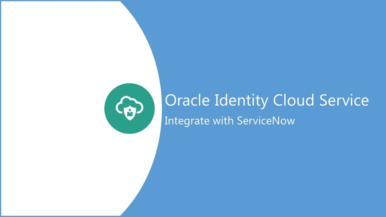 How to set up SSO Integration with ServiceNow using Oracle Identity