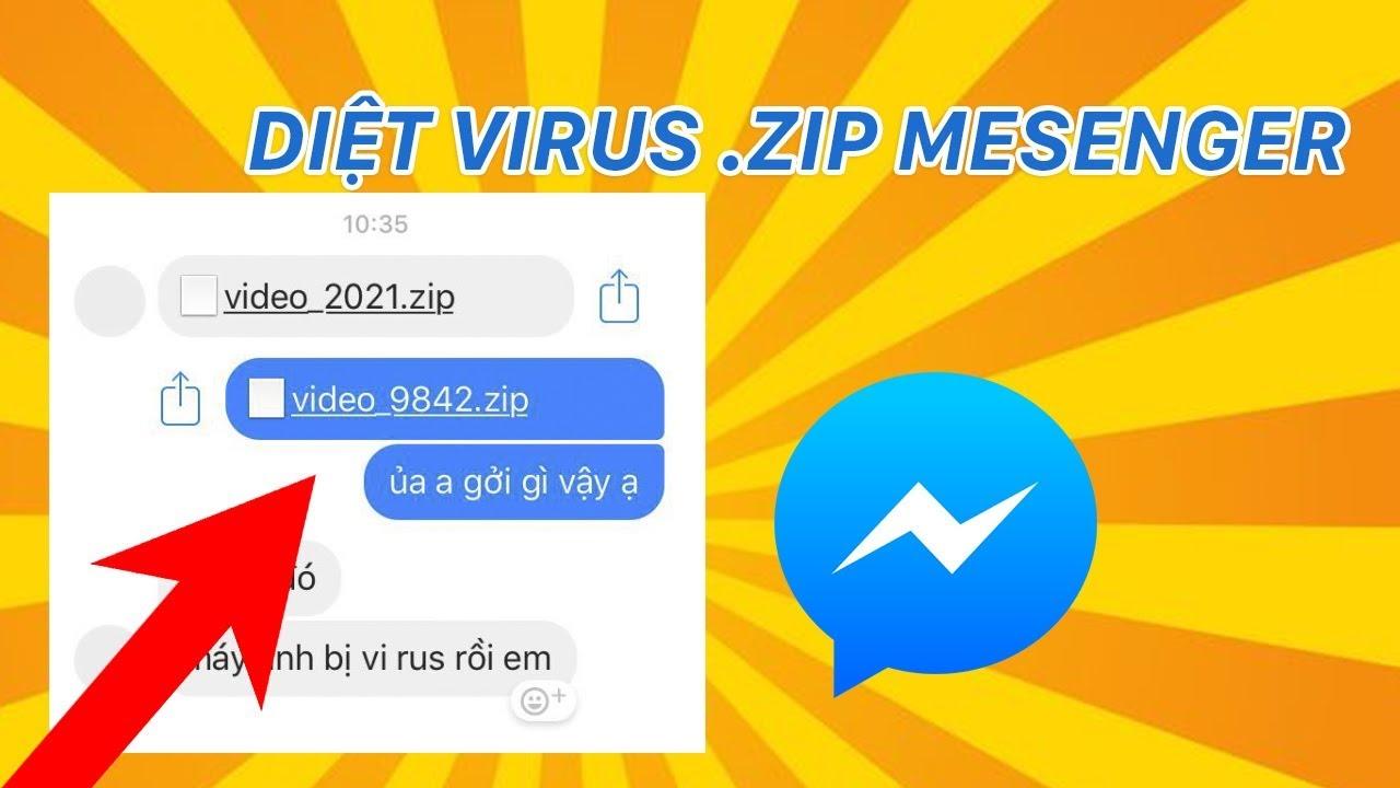 Cách diệt virus file zip trên messenger | Siêu Thủ Thuật