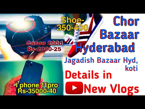 Chor Bazaar in Hyderabad / jagadish Bazaar / Chor Bazaar koti.. Manna Malakar
