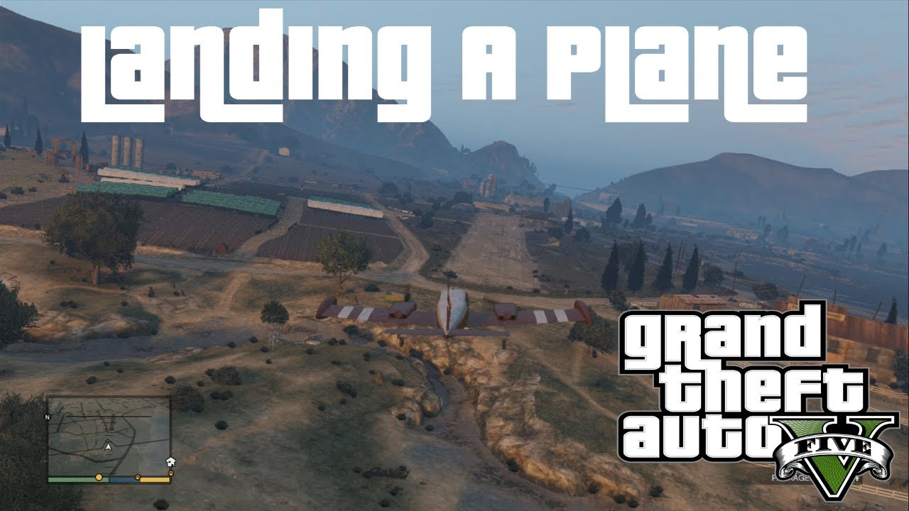 GTA V Guide : How to Land an Airplane Safely XBOX 360 PS3 PC