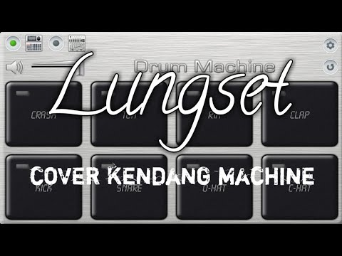 LUNGSET - COVER KOPLO KENDANG MACHINE -