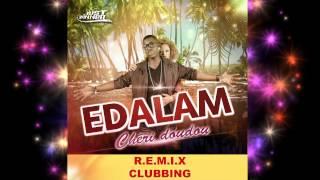 Edalam - Chéri Doudou (Rmx Dancefloor)[By Just Winner]