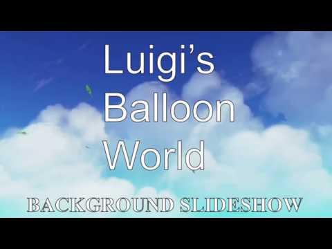 Luigi's Balloon World Background Slideshow