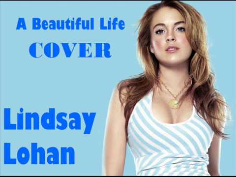 A Beautiful Life (cover Lindsay Lohan) - Karla Vásquez
