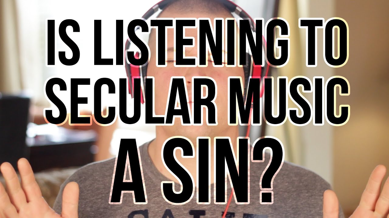 Can christians listen to secular music