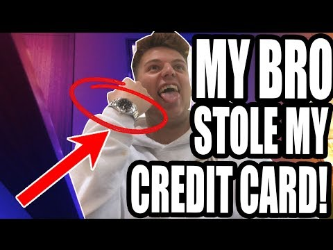 HE STOLE MY CREDIT CARD! **PRANK** £50000