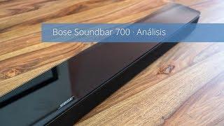 Bose Soundbar 700, análisis, opinión y muestras en Español [4K]