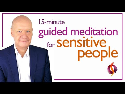 The Highly Sensitive Person Meditation | HSP Guided Meditation & Advice | Wu Wei Wisdom